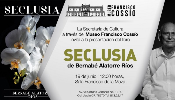 Bernabé Alatorre presenta Seclusia en el Museo Francisco Cossío
